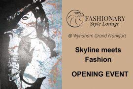 Skyline meets Fashion Opening