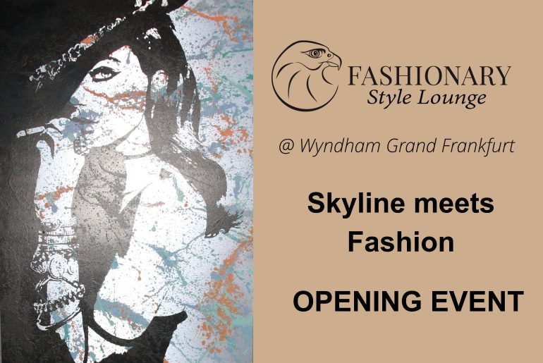 Skyline meets Fashion – OPENING EVENT.